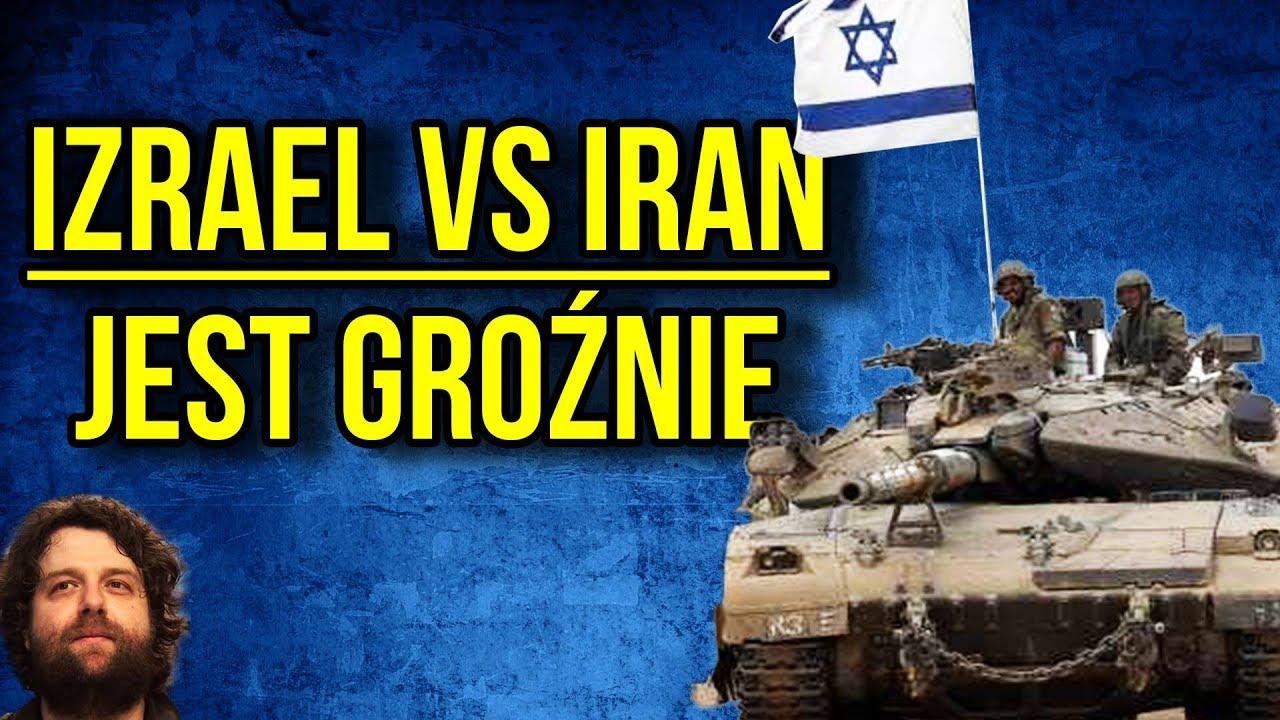 Izrael Zaatakował Iran – Polska Rosja i USA Wciągnięte