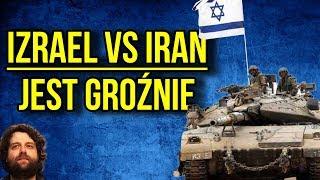 Izrael Zaatakował Iran - Polska Rosja i USA Wciągnięte