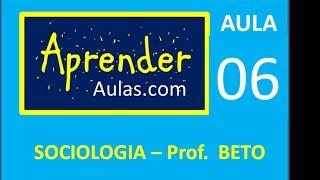 SOCIOLOGIA - AULA 6 - PARTE 2 - TAYLORISMO E FORDISMO