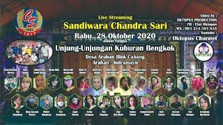Download lagu LIVESTREAMING SANDIWARA CHANDRA SARI | UNJUNGAN KUBURAN BENGKOK | 28 OKTOBER 2020 | SIANG