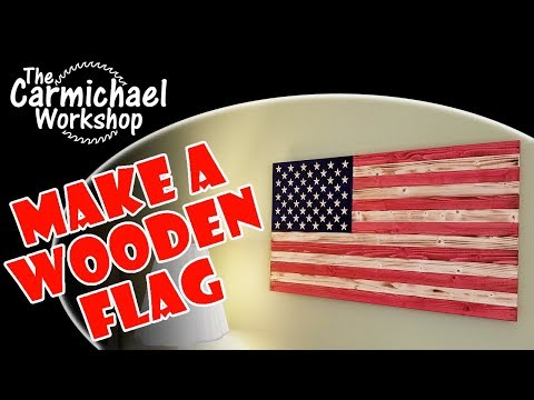 Making a Rustic Wooden American Flag – DIY Woodworking X-Carve Project