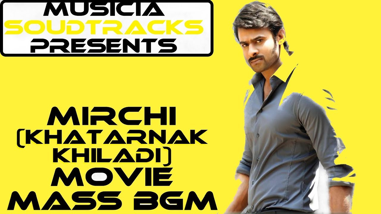 Mirchi (Khatarnak Khiladi) Movie Mass Bgm |DSP| Movie Link Is In  Description!