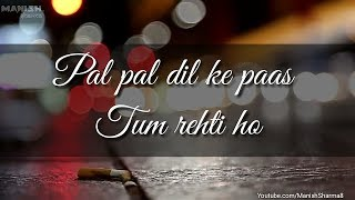 ❤ Pal Pal Dil Ke paas Tum Rahti Ho ❤    Whatsapp Romantic Love Song Status Video    Manishsharma8
