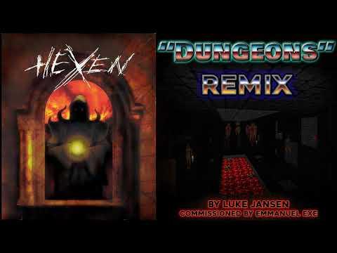 """Hexen """"Dungeons"""" Remix"""