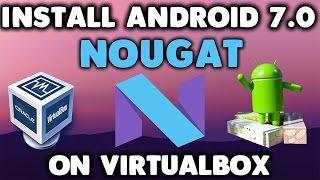 Video Install Android 7.0 Nougat on PC or Virtualbox ! download MP3, 3GP, MP4, WEBM, AVI, FLV Juli 2018