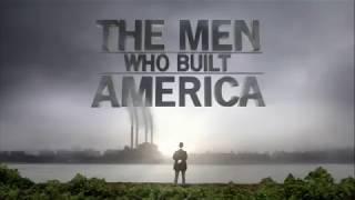 アメリカを築いた男性たち - The Men Who Built America [OP]