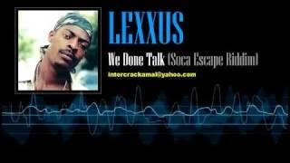 Lexxus - We Dun Talk (Soca Escape Riddim)