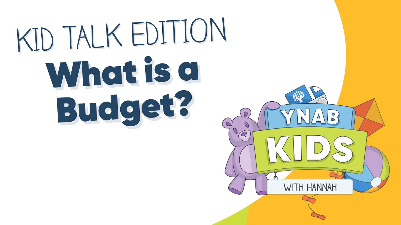 What is a Budget? | Kid Talk Edition