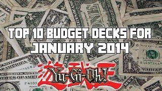 Top 10 Budget Decks For January 2014 Format/Banlist! (YuGiOh Top 10)
