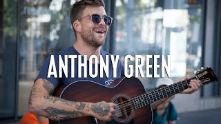 """Anthony Green """"Better Half"""" - A Red Trolley Show (live performance)"""