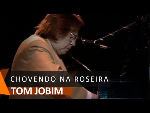 Tom Jobim: Chovendo Na Roseira (DVD Águas de Março)