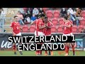 U17 highlights: Switzerland v England