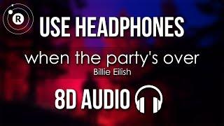 Billie Eilish - when the party's over (8D AUDIO)
