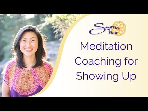 Meditation Coaching for Showing Up   SuraCenter.com – Global Leaders in Meditation