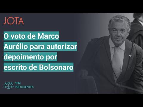 Sem Precedentes, ep 35: O voto de Marco Aurélio para autorizar depoimento por escrito de Bolsonaro