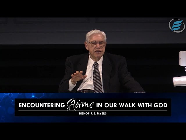 04/28/2021 | Encountering Storms in Our Walk with God | Bishop J. E. Myers