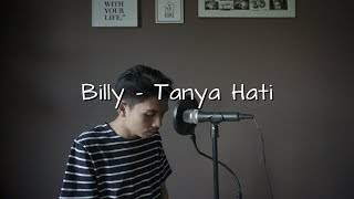 Gambar cover Tanya Hati - Billy Joe Ava | Pasto ( Cover )
