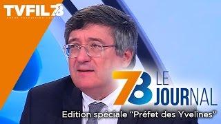 """7/8 Le journal – Edition spéciale """"Préfet des Yvelines"""" du mercredi 3 février 2016"""