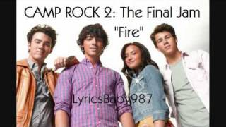 Camp Rock 2-Fire (Full Song+Lyrics On The Sidebar)