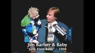 Junk Food Baby Song - Ventriloquist Jim Barber