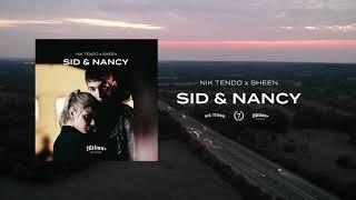 NIK TENDO x SHEEN - SID & NANCY [prod. Decky Beats]