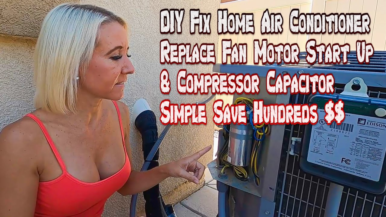 Download DIY Fix Your Air Conditioner Tutorial Save Hundreds $$ Replace Capacitor, Start Fan Motor Compressor