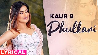 Phulkari (Lyrical) | Kaur B | Desi Robinhood | Latest Punjabi Song 2020 | Speed Records