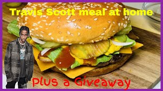 McDonalds Travis Scott Meal at Home plus giveaway