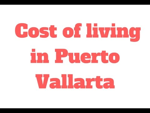 What is the Cost of LIving in Puerto Vallarta? // 90 Second Know How - Travel Tips and Tricks