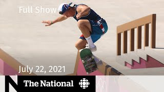 CBC News: The National   Eve of Tokyo 2020, Wildfire anxiety, Climate change targets