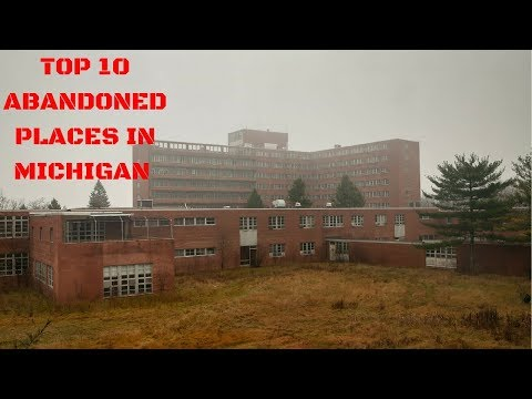 TOP 10 ABANDONED PLACES IN MICHIGAN