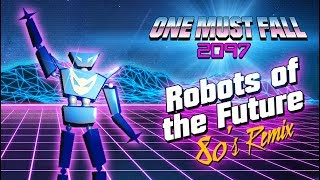 One Must Fall 2097 - Robots of the Future 80