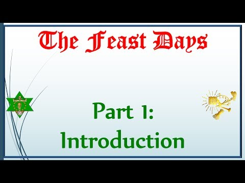 The Feast Days, Part 1—Introduction