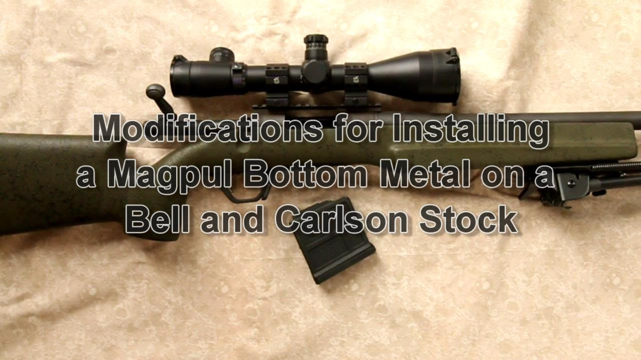 Magpul Bottom Metal Metal Stock Modifications