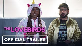 The Lovebirds - Official Trailer (2020) Kumail Nanjiani, Issa Rae