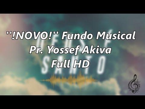 ''!NOVA VERSÃO!'' Fundo Musical - Pr. Yossef Akiva - Full HD