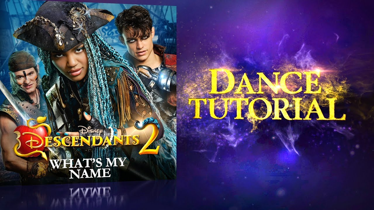 What's My Name | Dance Tutorial | Descendants 2 - YouTube