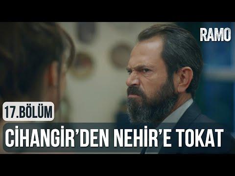 Cihangir'den Nehir'e Tokat   Ramo 17.Bölüm