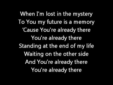 Already There - Casting Crowns