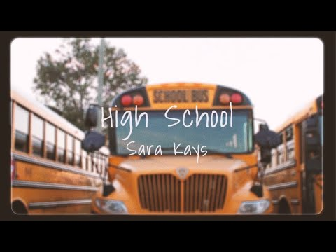 Sara Kays – High School
