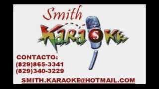 FELIX MANUEL SE TE PARO EL RELOJ SMITH KARAOKE