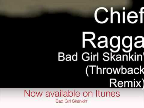 Jamin Wong Aka Chief Ragga/Bad Girl Skankin'