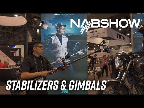 NAB 2018 | Stabilizers & Gimbals
