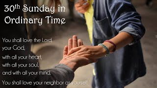 30th Sunday in Ordinary Time - Saturday Vigil Mass