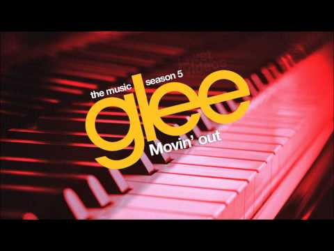 Movin' Out - Glee Cast [HD FULL STUDIO]