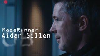 Maze Runner (Aidan Gillen)