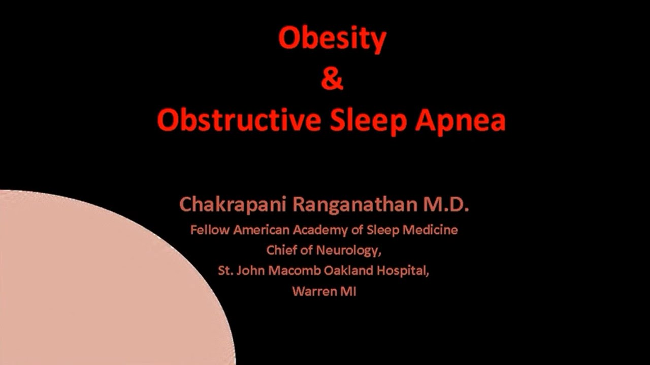 Obesity and Obstructive Sleep Apnea