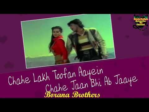 Chahe Lakh Toofan Aaye ......😍 💓Love...