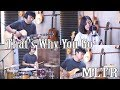 That's Why You Go - MLTR By Nadia & Yoseph (NY Cover)