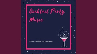 Classic Cocktail Jazz Party Music